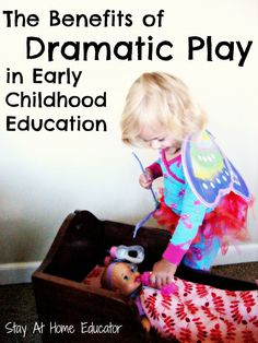The Benefits of Dramatic Play in Early Childhood Education