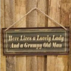 | Lovely Lady Grumpy Man Plaque - 1
