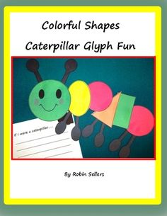 Spring Caterpillar glyph for math and literacy fun...Glyph, science, posters, graphs, writing prompts, shapes, and colors TpT$