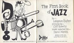 The First Book of Jazz by Langston Hughes. A brief history of jazz complete with awesome drawings.