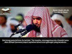 Surah Ghafir 30 40 Salman Al-Utaybi Dengan Terjemahan Bahasa Indonesia - YouTube