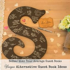 Better than Your Average Guest Book: Unique Ideas for Alternative Guest Book