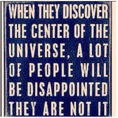 Primitives 'Center of Universe' Box Sign