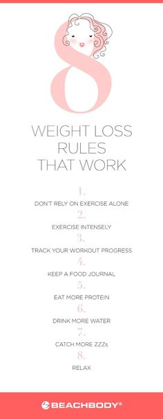 Want to know how to lose weight? Start with the following eight weight loss rules that work. They're proven by science to not only help you shed fat fast, but also keep it off for good. // weight loss // work out // workout // healthy living // clean eating // sleep // relax // drink water // exercise // Beachbody // http://BeachbodyBlog.com