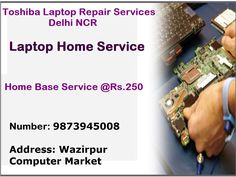 Laptop Home Service provides onsite repair service for Toshiba laptop at just Rs.250 in Delhi NCR. We are the top leading repair service provider here. If you have any issue related with your loving laptop then you may simply contact us and we will arrange technicians for you to visit you and get your laptop issue fix in front of your eyes. Kindly let us know your problem and we are ready here to fix it as soon as possible.