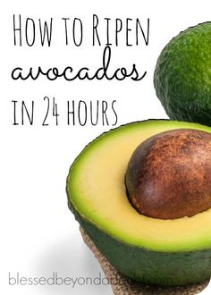 Learn the trick how to ripen avocados in 24 hours. It really works.