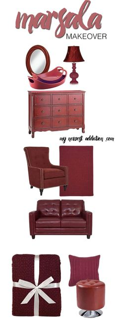 Needing a home makeover?  Spruce up your house with the Color of the Year.  Marsala!