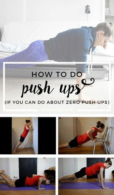 How to do push ups (if you can do about 0 push ups). Become a push up master! || Click through to read more, or repin to save for later!