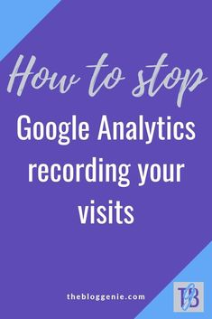 Want to stop Google Analytics from recording your own visits to your blog? Follow one of the methods in this post to make it happen #thebloggenie #wordpress Email Marketing Design, Content Marketing, Entrepreneur, Create Website, Creating A Blog, Wordpress Plugins, Blogging For Beginners, Google Analytics, How To Start A Blog