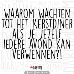 Food Quotes, Funny Quotes, Dutch Quotes, Happy New Year, Jokes, Mindfulness, Humor, Sayings, 7 December