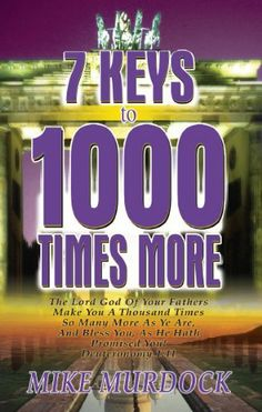 7 Keys to 1000 Times More, Black Mike Murdock, Kindle, 8 Facts, Laws Of Life, Wisdom Books, Father Time, Used Books, You Are The Father, Problem Solving