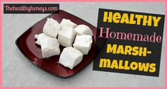 healthy homemade marshmallows