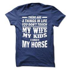 3 things my horse
