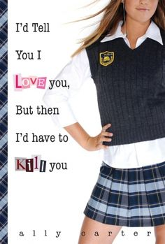 This is a fun young adult series about an all girls spy school with some romance thrown in.
