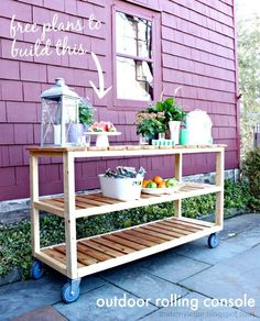 Home Decorating DIY Projects: DIY Outdoor Rolling Console & Giveaway - Jaime Costiglio - Decor Object Outdoor Furniture Plans, Diy Furniture Plans Wood Projects, Woodworking Projects, Teds Woodworking, Rustic Furniture, Garden Furniture, Outdoor Buffet Tables, Diy Home Bar, Outdoor Projects