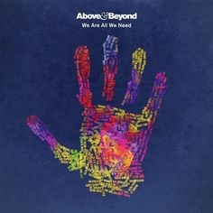 ALBUM. Above & Beyond - We Are All We Need — - gwendalperrin.net