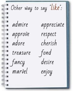 """Other ways to say """"like"""" in English"""