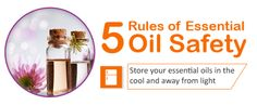 Essential Oil Safety- Rule 4: Store Your Essential Oils Away From Air, Heat And Light