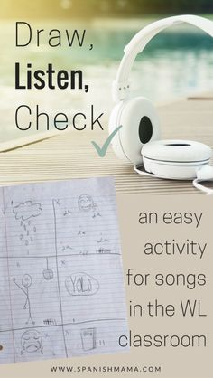 Draw, Listen, Check: an easy listening activity for using authentic songs in the world language classroom. Perfect if you need a quick, no-prep idea for listening to music in Spanish!
