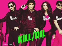 Kill Dil Movie Watch Movie Review Online Relasind Date Movie Information and Free Download | Hollywood Movies