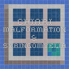 Chiari Malformation & Syringomyelia