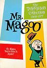 Mr Magoo - I actually watched this show when I was a kid. LOL Still can't figure out why it was so popular...