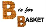 B is for Basket