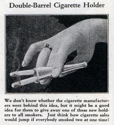weirdvintage:  Double Cigarette Holder, 1931 (via Modern Mechanix)