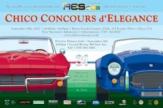 Chico Concours d'Elegance. Last years poster. 35th year this year September 8th 2013! can't wait to judge these beautiful cars! SCCA sponsored this year!