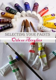 Selecting Your Paints - The main differences between two of the most common types of paint, acrylics and oils. Once you know the main differences between the two, you can then decide which would be most suited to your needs.