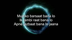 Mujhko Barsaat Bana Lo Karaoke Instrumental with Lyrics | Junooniyat |+D...
