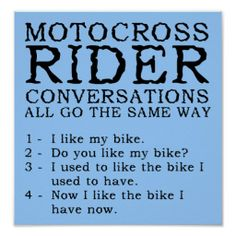 == reviews          	Motocross Conversations Funny Dirt Bike Poster Sig           	Motocross Conversations Funny Dirt Bike Poster Sig in each seller  make purchase online for cheap. Choose the best price and best promotion as you thing Secure Checkout you can trust Buy bestThis Deals         ...Cleck Hot Deals  http://www.zazzle.com/motocross_conversations_funny_dirt_bike_poster_sig-228278992053833975?rf=238627982471231924zbar=1tc=terrest