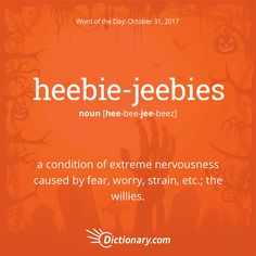 Heebie-jeebies definition, a condition of extreme nervousness caused by fear, worry, strain, etc. the jitters; the willies (usually preceded by the): Just thinking about ghosts gives me the heebie-jeebies. Interesting English Words, Unusual Words, Weird Words, Rare Words, Learn English Words, Big Words, Cool Words, Good Vocabulary, English Vocabulary Words