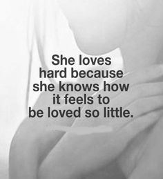She loves hard because she knows how it feels to be loved so little love love quotes emotions feelings relationship quotes girl quotes relationship quotes and sayings love hard quotes Cute Quotes, Great Quotes, Quotes To Live By, Inspirational Quotes, Hard Love Quotes, Cute Lesbian Quotes, Lgbt Love Quotes, Being Loved Quotes, Sad Sayings