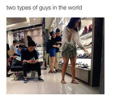Two types of guys in the world