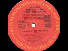 Lisa Lisa & Cult Jam With Full Force -- Can You Feel The Beat