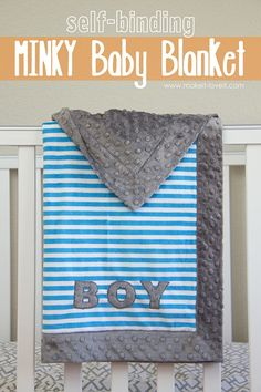 Self-Binding MINKY Baby Blanket (with applique).  So fast.  So cuddly! --- Make It and Love It