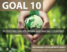 Proposal for Sustainable Development Goals . Reduce Inequality within and among countries - Sustainable Development Knowledge Platform Un Sustainable Development Goals, Environmental Degradation, Restorative Justice, International Development, World Photography, United Nations, Higher Education, Change The World, Sustainability