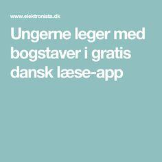 Ungerne leger med bogstaver i gratis dansk læse-app