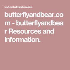 butterflyandbear.com-butterflyandbear Resources and Information.