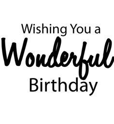 Happy Birthday - Wonderful Birthday