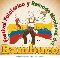 Poster with man and his hat and red kerchief celebrating Bambuco Pageant and Folkloric Festival (written in Spanish) in Colombia. Kerchief, Folklore, Pageant, Man, Spanish, Writing, Celebrities, Poster, Fictional Characters