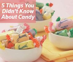 5 Things You Didn't Know About Candy