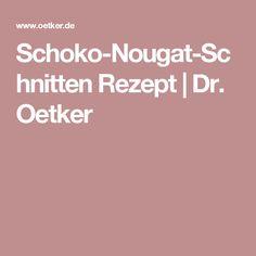 Schoko-Nougat-Schnitten Rezept | Dr. Oetker