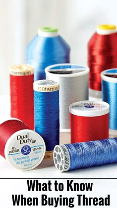 Sewing and Quilting Thread Buying Guide | What to Know When Buying Thread