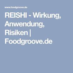 REISHI - Wirkung, Anwendung, Risiken | Foodgroove.de