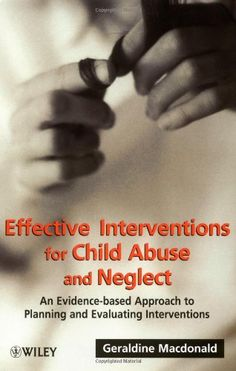 Effective Interventions for Child Abuse and Neglect: « Library User Group