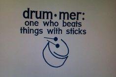 Custom Drummer Quote  Made by QuoteKrazy  https://www.facebook.com/QuoteKrazy