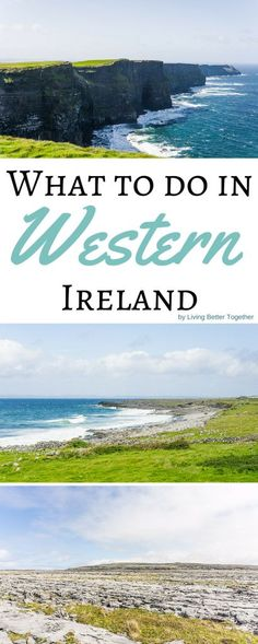 What to see and do in a day in Western Ireland. Visit the Cliffs of Moher, The Burren, and drive along Galway Bay.