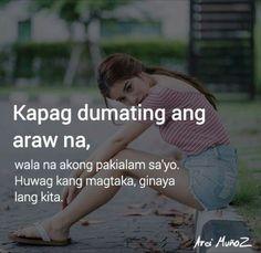 hhhahahah tama naman ha kase yong mga lalakeng mga paasa hahahhahah kapag nakasama kana iiwan ka n a Bisaya Quotes, Hurt Quotes, Crush Quotes, Words Quotes, Filipino Quotes, Pinoy Quotes, Tagalog Love Quotes, Tagalog Quotes Patama, Tagalog Quotes Hugot Funny